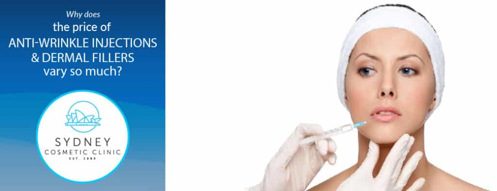 Why Does the Price of Anti-Wrinkle Injections and Dermal Fillers Vary So Much?